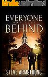 Everyone Was Left Behind (Strange Gravities Book 1)