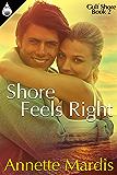 Shore Feels Right (Gulf Shore Book 2)
