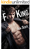 The F King: A Bad Boy Romance (Still a Bad Boy Book 3)