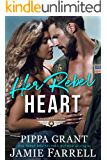 Her Rebel Heart (The Officers' Ex-Wives Club Book 1)