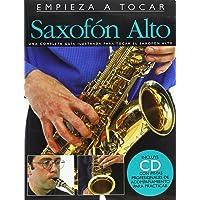 Empieza A Tocar Saxofon Alto (Incluye CD)