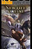 New Life Online: A LitRPG Novel