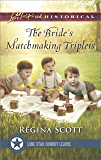 The Bride's Matchmaking Triplets (Lone Star Cowboy League: Multiple Blessings)