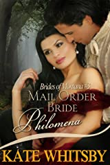 Mail Order Bride Philomena - Clean Historical Mail Order Bride Story (Brides Of Montana Book 3) Kindle Edition