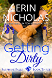 Getting Dirty: Sapphire Falls book three