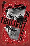 Twilight Watch: Book Three (Night Watch 3)