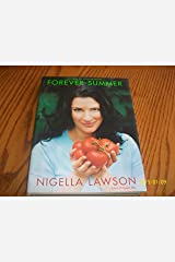 Forever Summer (Style Network's) by Nigella Lawson (2003-04-02) Hardcover