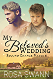 My Beloved's Wedding (Second Chance Mates 6)