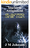 Starbirth Assignment SHIFTER (Starbirth series Book 1)