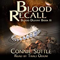 Blood Recall: Blood Destiny, Book 11