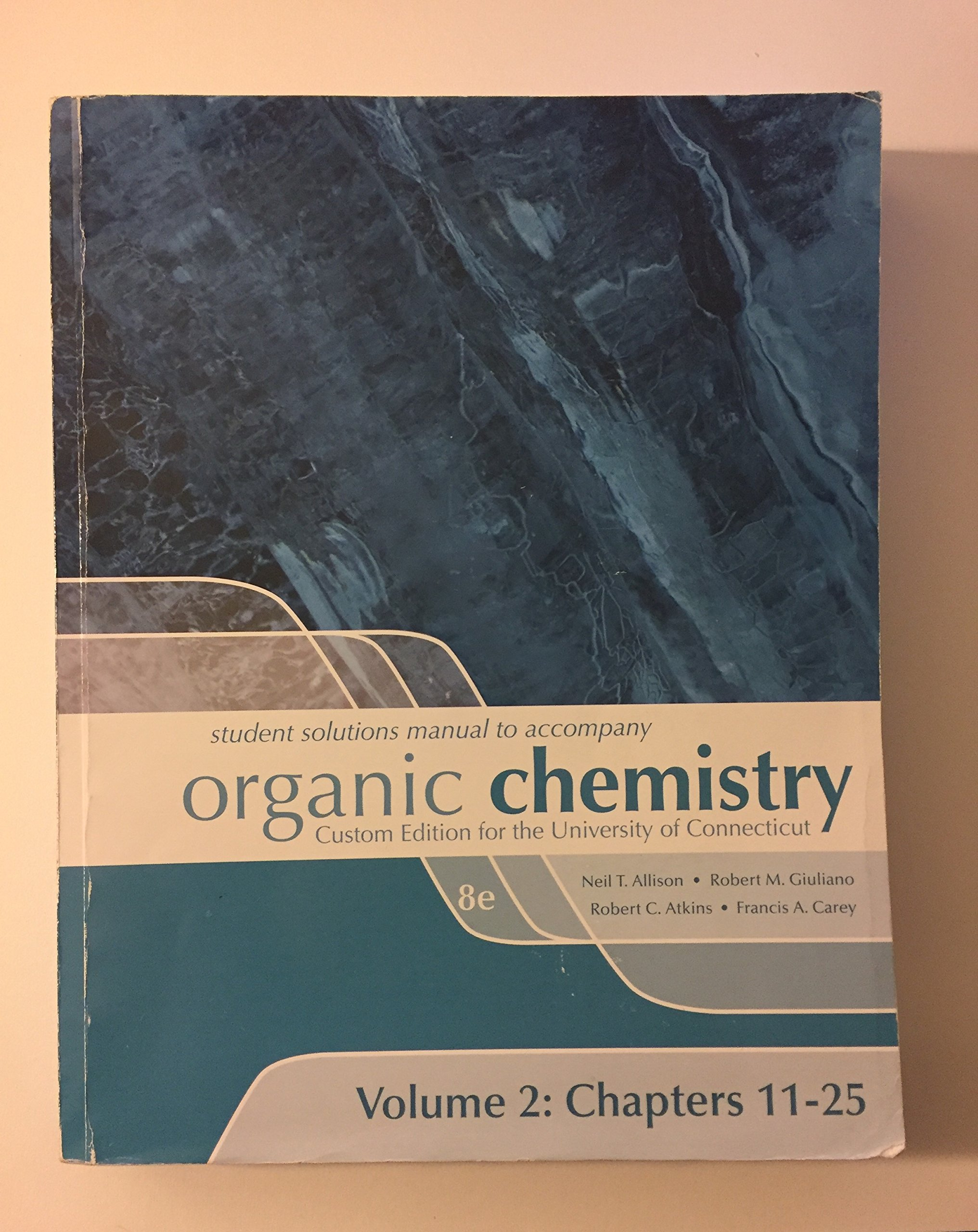 Student Solutions Manual to Accompany Organic Chemistry Custom Edition for  the Unviersity of Connecticut Volume 2: Chapter 11-25: 9780077460686:  Amazon.com: ...