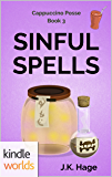 The Miss Fortune Series: Sinful Spells (Kindle Worlds Novella) (The Cappuccino Posse Book 3)