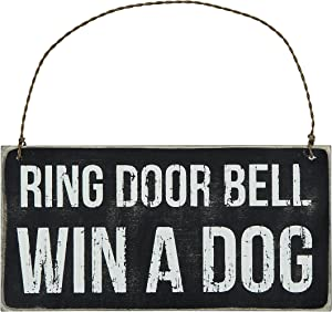 Primitives by Kathy 23064 Classic Black and White Hanging Sign, 6 x 3-Inches, Win A Dog