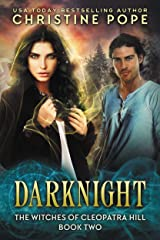 Darknight (The Witches of Cleopatra Hill Book 2) Kindle Edition