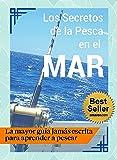 Los Secretos de la Pesca en el Mar - Guía Práctica 🎣
