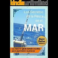 Los Secretos de la Pesca en el Mar - Guía Práctica 🎣 (Spanish Edition)