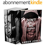 Don't Call Me Again (Tomes 1 à 3 + BONUS): (New Romance pour Adultes, Érotique, Domination, HARD, Alpha Male)