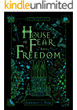 House of Fear and Freedom (The Wyrd Sequence Book 1)