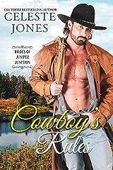 Cowboy's Rules (Brides of Juniper Junction Book 3) Kindle Edition