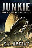 Junkie (The Nova Chronicles Book 6)