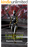 El regreso de las máquinas (En órbitas extrañas nº 13) (Spanish Edition)