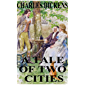 A TALE OF TWO CITIES by Charles Dickens (Illustrated)