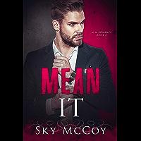 Mean It: Book 3 M/M Romance (Fascination) book cover