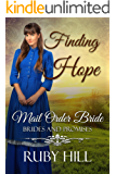 Finding Hope: Mail Order Bride (Brides and Promises)