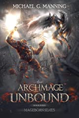 The Archmage Unbound (Mageborn Book 3) Kindle Edition