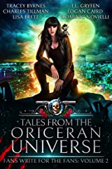 Tales from the Oriceran Universe: Fans Write For The Fans: Volume 2 (Oriceran Fans Write For the Fans) Kindle Edition