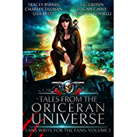 Tales from the Oriceran Universe: Fans Write For The Fans: Volume 2 (Oriceran Fans Write For the Fans) (English Edition)