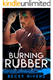 Burning Rubber: A Bad Boy Sports Romance