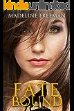 Fate Bound (Fate Bound Saga Book 1)