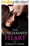 Her Unchained Heart (Adult Contemporary Romance)