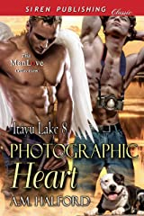 Photographic Heart [Itayu Lake  8] (Siren Publishing Classic ManLove) Kindle Edition