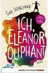 XXL-Leseprobe: Ich, Eleanor Oliphant: Roman (German Edition) Kindle Edition