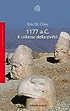 1177 a.C.: collasso della civiltà