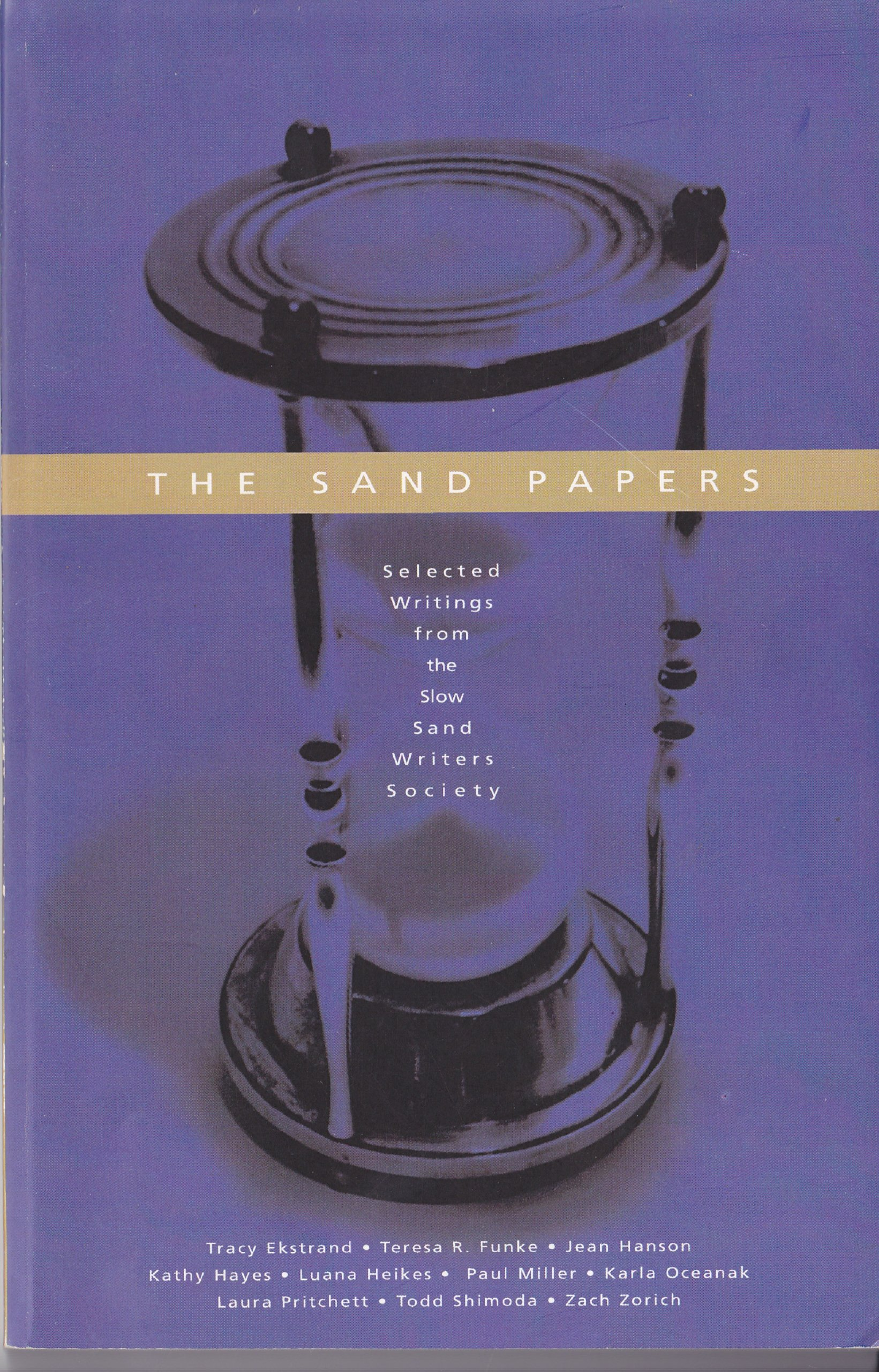 The Sand Papers   Selected Writings From the Slow Sand Writers Society  Paperback – 2004 afd8b68dfae