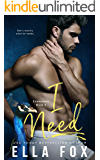 I Need (Enamorado Book 3)
