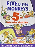 Five Little Monkeys 5-Minute Stories (A Five Little Monkeys Story)