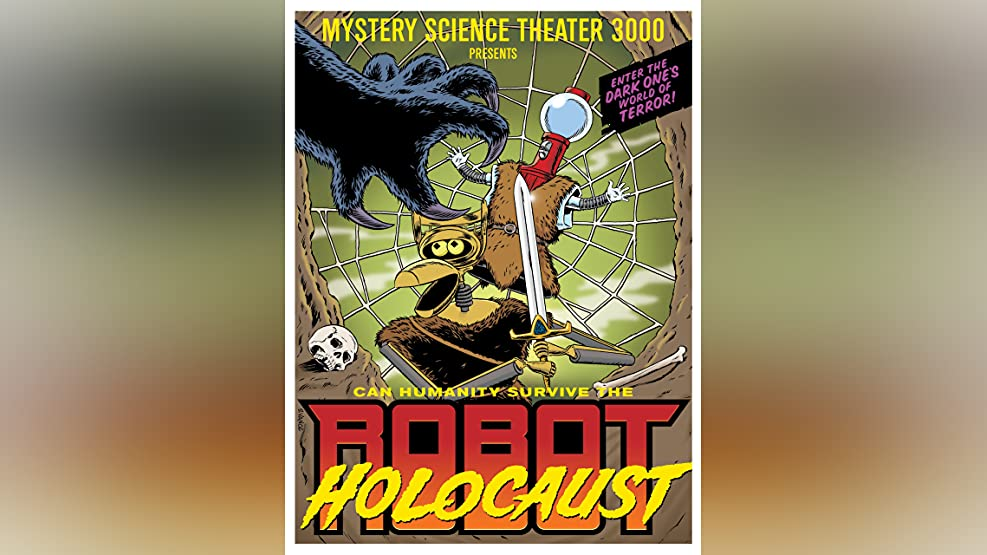 Mystery Science Theater 3000: Robot Holocaust