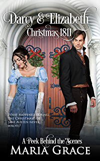 A darcy christmas kindle edition by amanda grange sharon lathan darcy and elizabeth christmas 1811 pride and prejudice behind the scenes sweet tea fandeluxe Choice Image