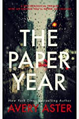 The Paper Year: A Psychological Thriller With An Ending You'll Never See Coming (Piper Adler  Book 1) Kindle Edition