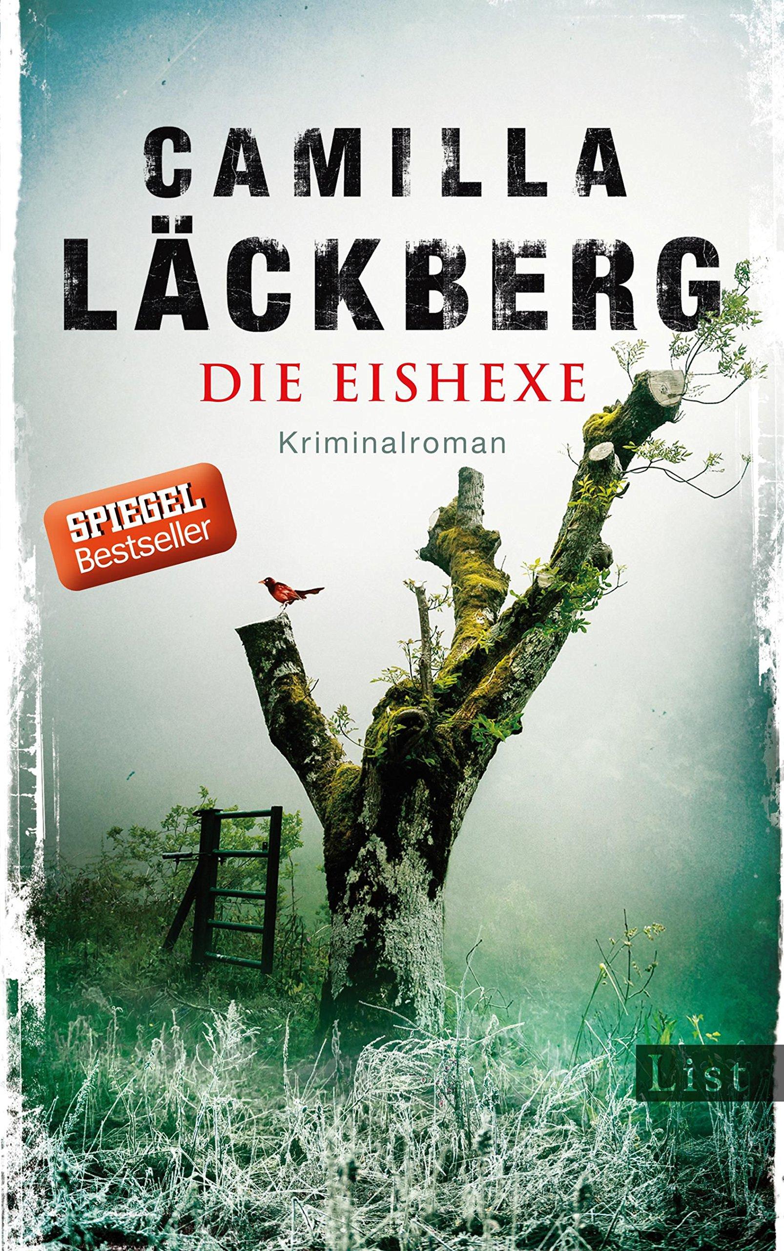 Die Eishexe: Kriminalroman (Ein Falck-Hedström-Krimi, Band 10) Gebundenes Buch – 2. Januar 2018 Camilla Läckberg Katrin Frey List Hardcover 3471351078