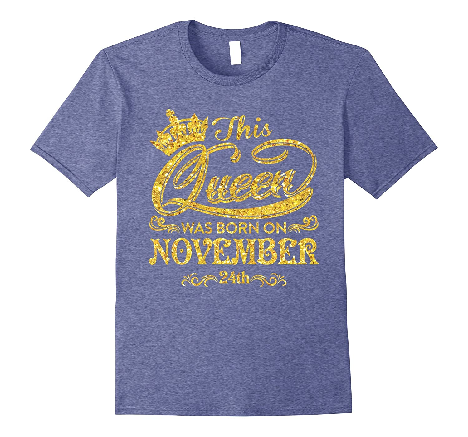 4885eb8f This Queen Was Born On November 24th T-shirt November Queens-CD ...