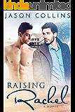 Raising Rachel
