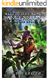 Altered Realms: Ascension (Book 1). An epic LitRPG Fantasy Adventure.