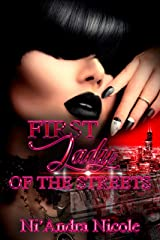 First Lady of the Streets Kindle Edition