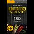 Heissluftfritteuse Rezeptbuch: Das große Kochbuch mit über 180 Rezepten. Gesung kochen ohne Öl und Fett mit dem Airfryer bzw. der Heißluftfriteuse. Frühstück Mittagessen,Abendbrot Desserts Snacks