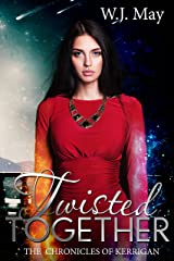 Twisted Together (The Chronicles of Kerrigan Book 8) Kindle Edition